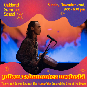 Julian Talamantez Brolaski - Poetry and Sacred Sounds: The Hum of the Om and the Beat of the Drum